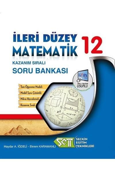 Seçkin Eğitim Teknikleri 12. Sınıf İleri Düzey Matematik Kazanım Sıralı Soru Bankası