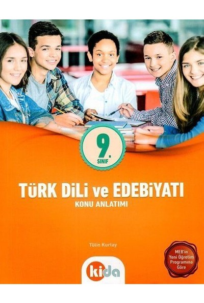 Kida 9. Sınıf Türk Dili Ve Edebiyatı Konu Anlatımlı