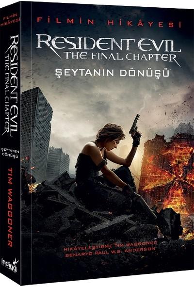 Resident Evil: Şeytanın Dönüşü - Tim Waggoner