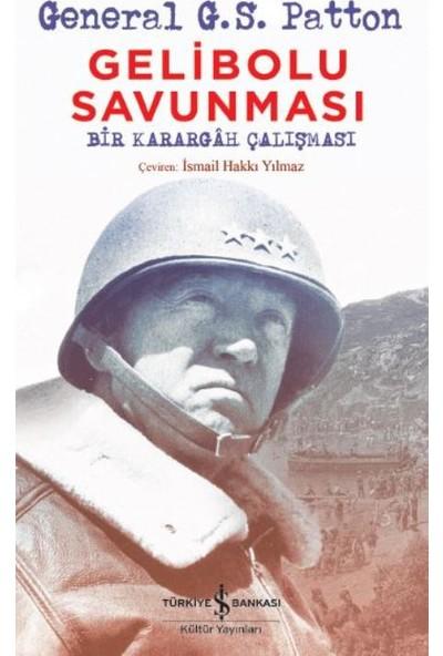 Gelibolu Savunması - Geberal G.S. Patton
