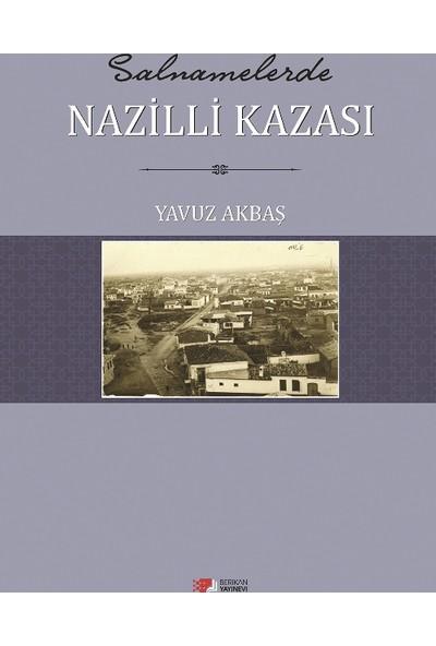 Salnamelerde Nazilli Kazası