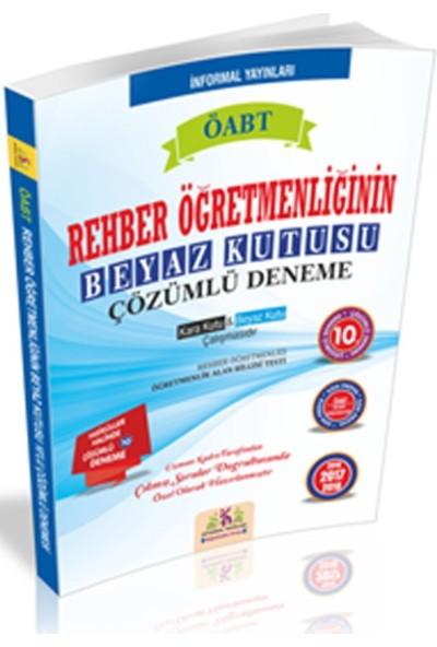 İnformal Yayınları Öabt Rehber Öğretmenliğinin Beyaz Kutusu 10'Lu Çözümlü Denemesi