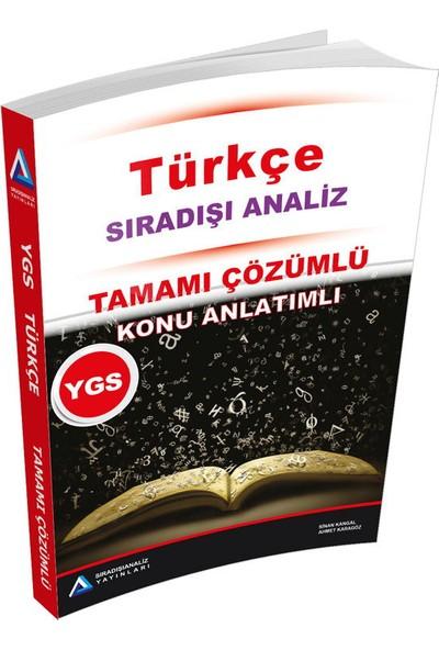 Sıradışı Analiz YGS Türkçe Tamamı Çözümlü Konu Özetli Soru Bankası - Ahmet Karagöz