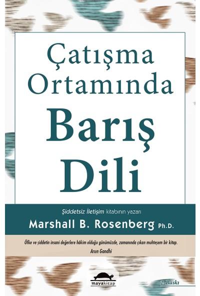 Çatışma Ortamında Barış Dili-Marshall B. Rosenberg