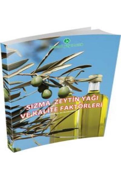 Hasad Sızma Zeytinyağı ve Kalite Faktörleri Kitabı