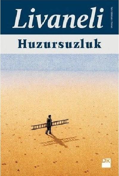 Huzursuzluk (Ciltli) - Zülfü Livaneli