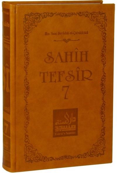 Sahih Tefsir Cilt 7- Kur'An-I Kerim Tefsiri (Termo Cilt)