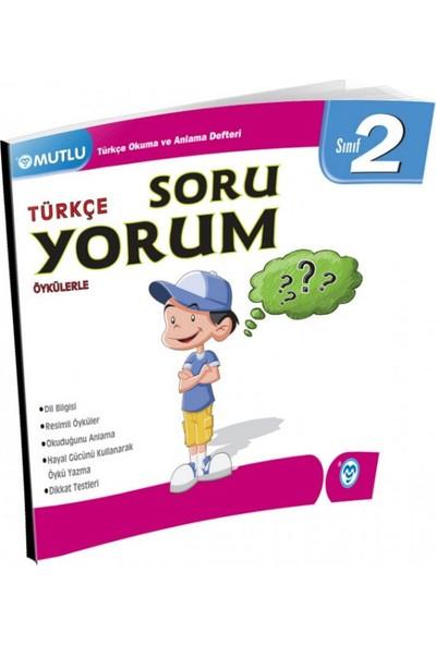 Mutlu Yayınları 2. Sınıf Türkçe Öykülerle Soru Yorum