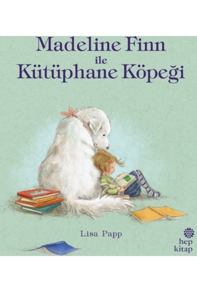 Madeline Finn İle Kütüphane Köpeği - Lisa Papp