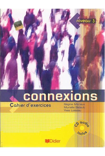 Connexions Cahier D'Exercices Niveau 3