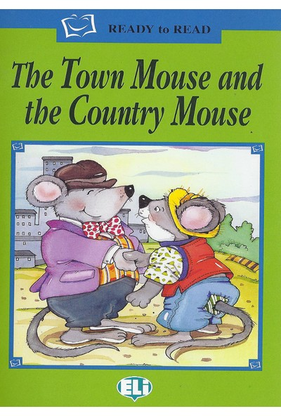 The Town Mouse And The Country Mouse Ready To Read
