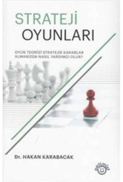 Strateji Oyunları - Hakan Karabacak