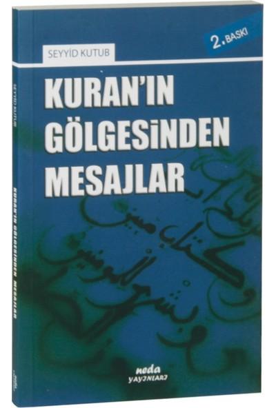 Kuran'In Gölgesinden Mesajlar