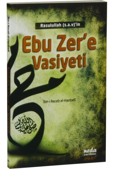 Rasulullah (S.A.V.)'İn Ebu Zer'E Vasiyeti