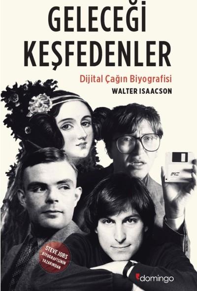 Geleceği Keşfedenler - Walter Isaacson