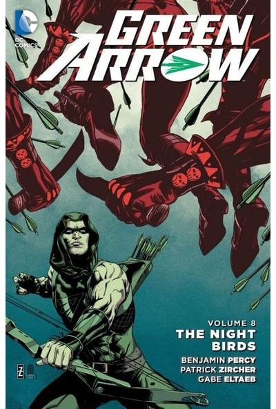 Green Arrow Vol. 8: The Nightbirds İngilizce Çizgi Roman