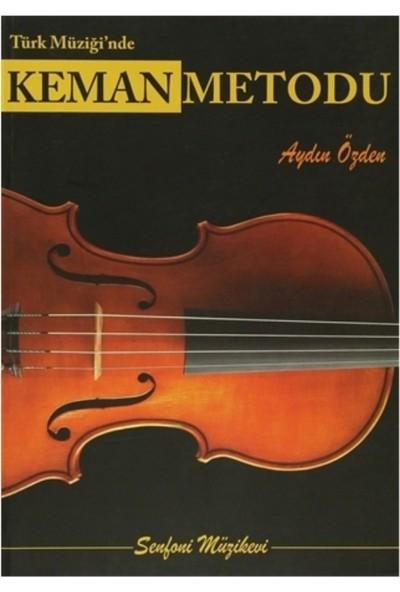 Senfoni Ynl. Türk Müziği`Nde Keman Metodu