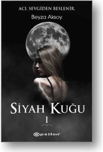 Siyah Kuğu - Beyza Aksoy