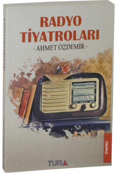Radyo Tiyatroları - Ahmet Özdemir