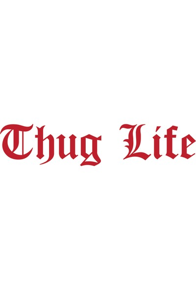 Smoke Thug Lıfe Sticker Bordo