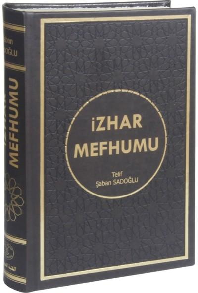 İzhar Mefhumu (Kırık Manalı, Kelime Kelime Tercümeli) - İmam Birgivi