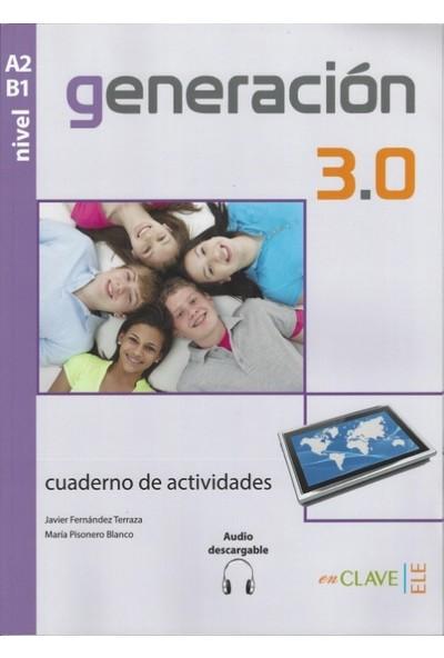 Generación 3.0 A2-B1 Cuaderno De Actividades +Audio Descargable