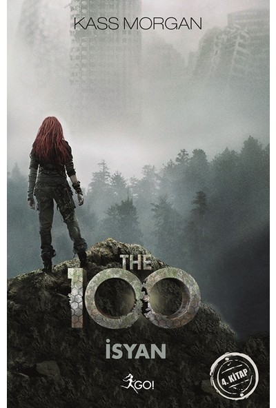 The 100 - İsyan - Kass Morgan