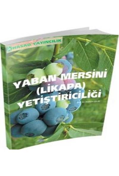 Hasad Yaban Mersini(Likapa) Yetiştiriciliği Kitabı