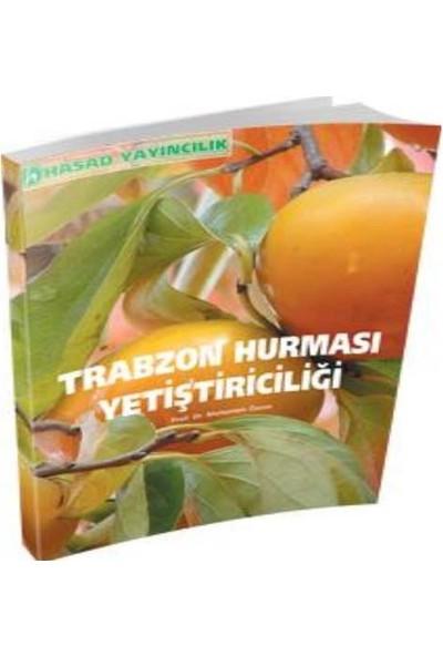 Hasad Trabzon Hurması Yetiştiriciliği Kitabı