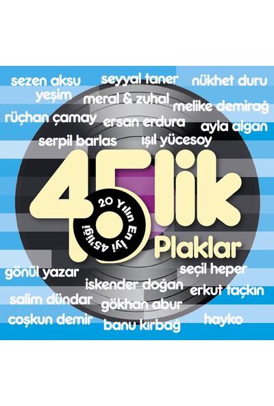 45'lik Plaklar - 20 Yılın En İyi 45'liği (Plak)