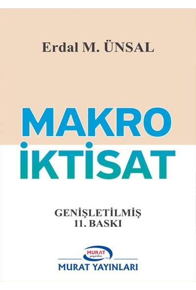 Murat Yayınları 2017 Makro İktisat - Prof Dr. Erdal M. Ünsal (Kod No: 8669)