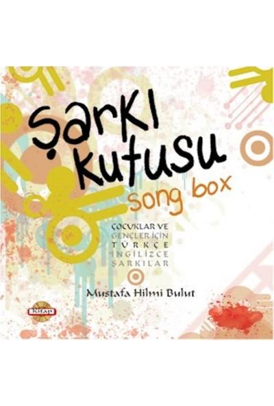 Şarkı Kutusu (Song Box): Çocuklar Ve Gençler İçin Türkçe Ve İngilizce Şarkılar