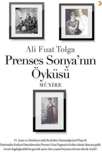 Prenses Sonyanın Öyküsü Münire