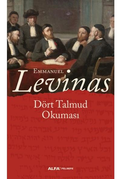 Dört Talmud Okuması - Emmanuel Levinas