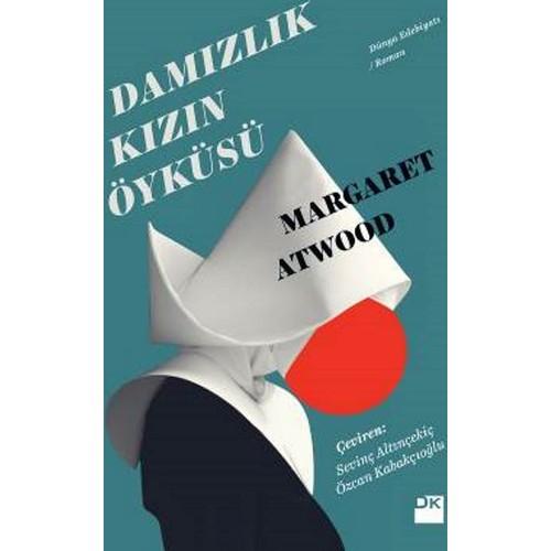 Damızlık Kızın Öyküsü - Margaret Atwood
