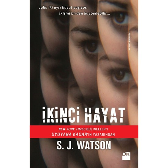 İkinci Hayat - S. J. Watson