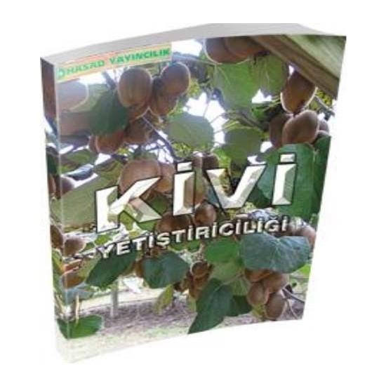 Hasad Kivi Yetiştiriciliği Kitabı