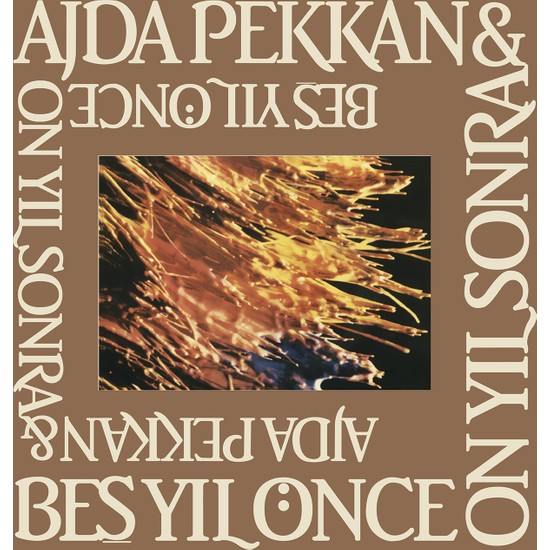 Ajda Pekkan - Beş Yıl Önce On Yıl Sonra (Plak)