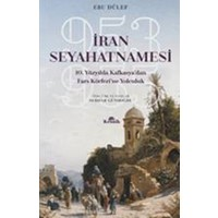 İran Seyahatnamesi 10. Yüzyılda Kafkasya'dan Fars Körfezi'Ne Yolculuk, 953955 - Ebu Dülef