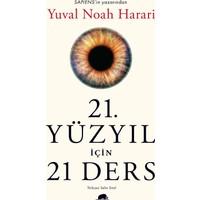 21. Yüzyıl İçin 21 Ders - Yuval Noah Harari