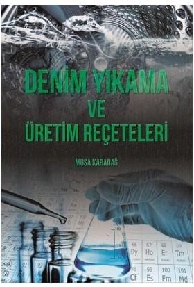 Denim Yıkama Ve Üretim Reçeteleri - Musa Karadağ