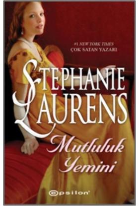 Mutluluk Yemini - Stephanie Laurens