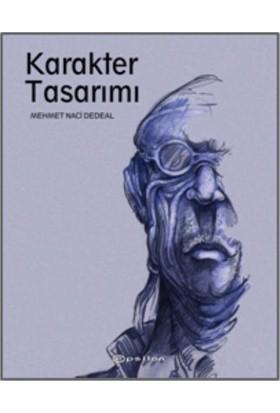 Karakter Tasarımı - Mehmet Naci Dedeal