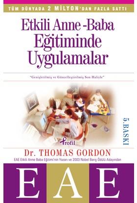Etkili Anne Baba Eğitiminde Uygulamalar (EAE) - Thomas Gordon