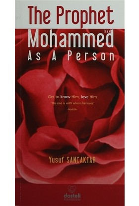 The Prophet Mohammed As a Person