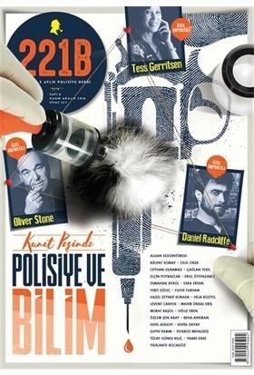 221B İki Aylık Polisiye Dergi Sayı : 6 Kasım-Aralık 2016