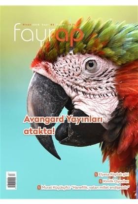 Fayrap Popülist Edebiyat Dergisi Sayı: 83 Nisan 2016