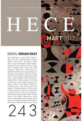 Hece Aylık Edebiyat Dergisi Sayı : 243 - Mart 2017