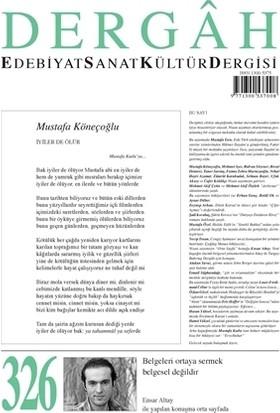 Dergah Edebiyat Kültür Sanat Dergisi Sayı: 326 Nisan 2017