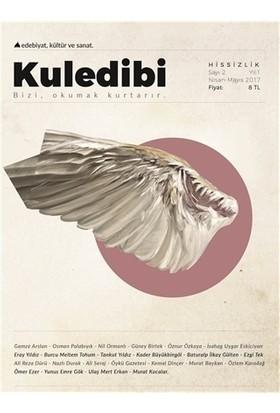 Kuledibi Edebiyat Kültür Sanat Dergisi Sayı : 2 Nisan-Mayıs 2017